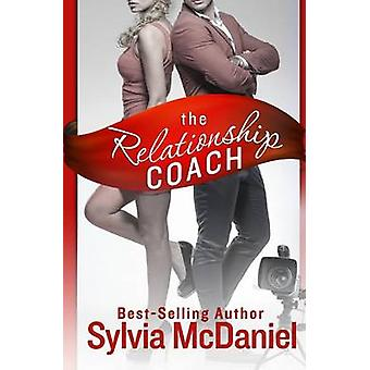 The Relationship Coach by McDaniel & Sylvia