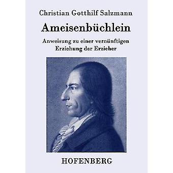 Ameisenbchlein de Salzmann & Christian Gotthilf