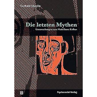 Die letzten Mythen by Oberlin & Gerhard