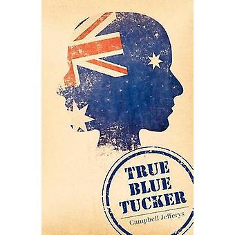 True Blue Tucker by Jefferys & Campbell