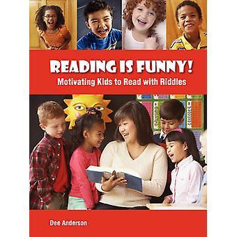 ¡Leer es gracioso! - Motivar a los niños a leer con acertijos de Dee Anders