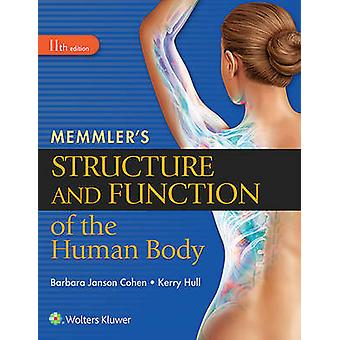 Memmler's Structure and Function of the Human Body (11th Revised edit