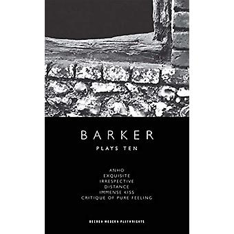 Howard Barker - Plays 10 by Howard Barker - 9781786824219 Book