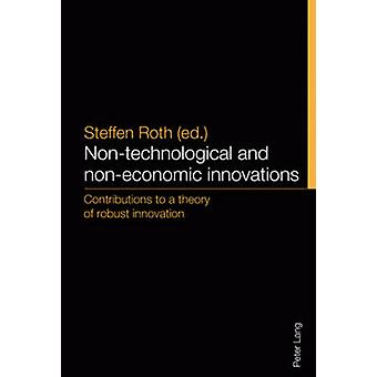 Non-Technological and Non-Economic Innovations - Contributions to a Th