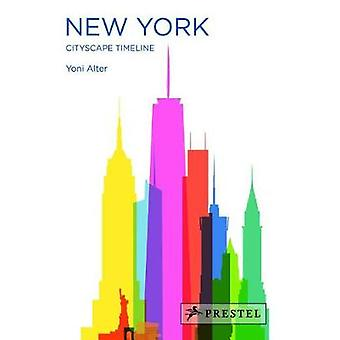 New York - Cityscape Timeline by Yoni Alter - 9783791385167 Book