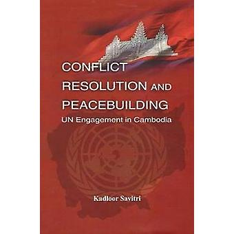 Conflict Resolution and Peace Building by Savitri Kadloor - 978818274