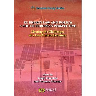European Energy Studies - Volume XII - EU Energy Law and Policy - a Sou