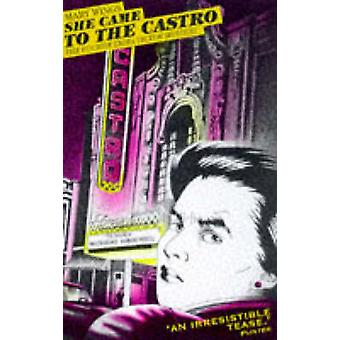 She Came to the Castro by Mary Wings - 9780704345201 Book