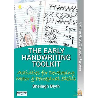 The Early Handwriting Toolkit - Activities for Developing Motor &