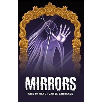 Mirrors by Ormand & Kate