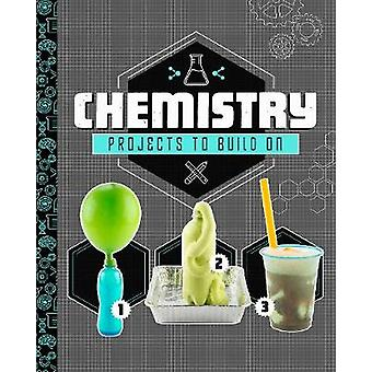 Chemistry Projects to Build On by Marne Ventura - 9781474761819 Book