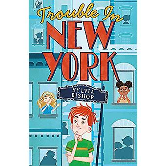 Trouble in New York par Sylvia Bishop - 9781407184418 Livre