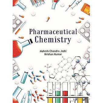 Pharmaceutical Chemistry by Mukesh Chandra Joshi - 9789386768421 Book