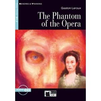 Reading + Training - The Phantom of the Opera + Audio CD by Gaston LeR