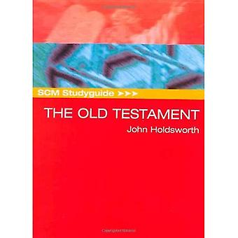 The Old Testament (SCM Study Guide)
