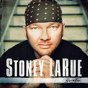 Stoney Larue - Aviators [CD] USA import