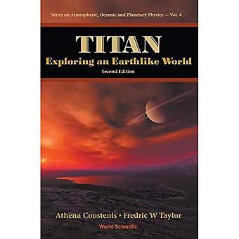 Titan: Maan kaltaisen maailman tutkiminen (2. painos), Vol. 4
