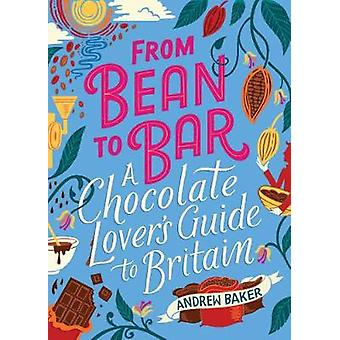 From Bean to Bar: A Chocolate Lover's Guide to Britain