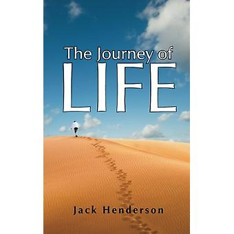 The Journey of Life by Jack Henderson - 9781489701626 Book