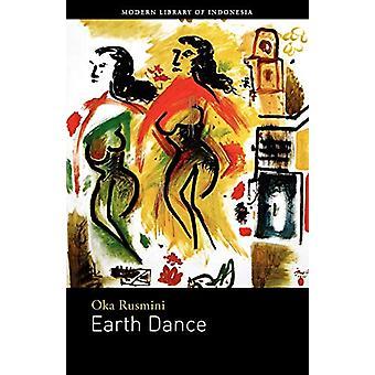 Earth Dance - Oka Rusminin romaani - 9789798083822 Kirja