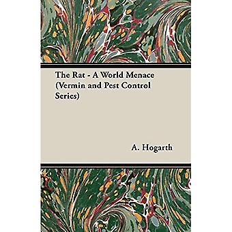De rat - een werelddreiging (Ongedierte en Pes