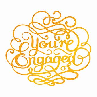 Ultimate Crafts Classic Sentiments Hotfoil Stamp - You're Engaged