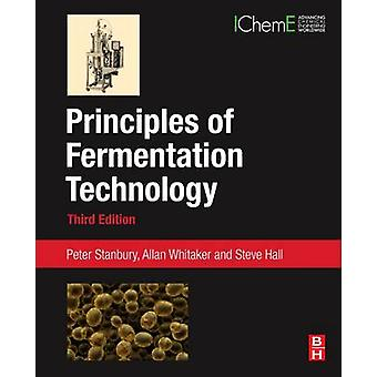 Principles of Fermentation Technology by Stanbury & Peter
