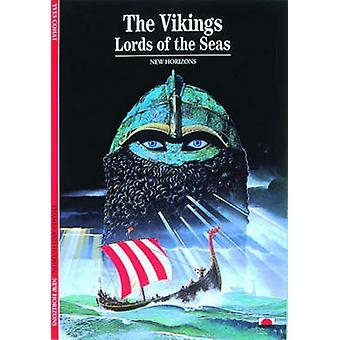 The Vikings  Lords of the Seas by Yves Cohat