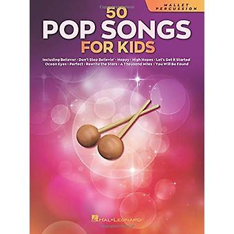 50 Pop Songs for Kids by Other Hal Leonard Corporation