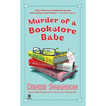 Murder of a Bookstore Babe  A Scumble River Mystery by Denise Swanson