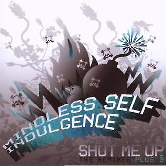 Mindless Self Indulgence - Shut Me Up (Remixes + 3) USA import