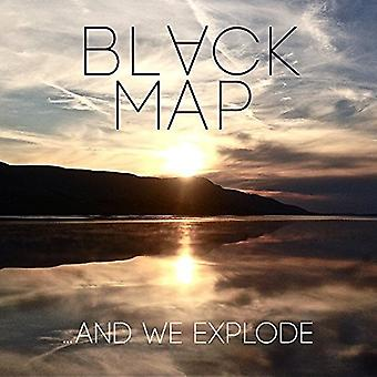 Black Map - & We Explode [CD] USA import