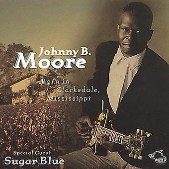 Johnny B. Moore - född i Clarksdale Mississippi [CD] USA import