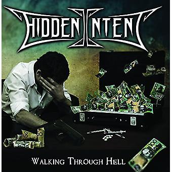Hidden Intent - Walking Through Hell [CD] USA import