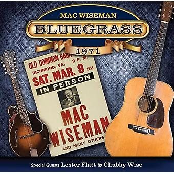 Wiseman, Mac (with Special Guests Lester - Bluegrass 1971 [CD] USA import