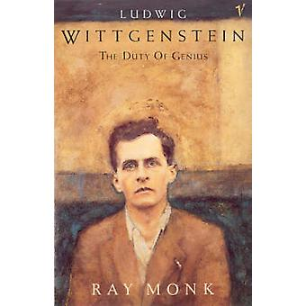 Ludwig Wittgenstein - The Duty of Genius by Ray Monk - 9780099883708 B