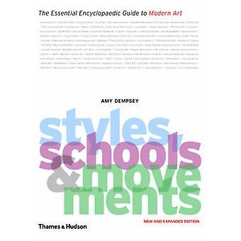 Styles - écoles et mouvements - The Essential Guide encyclopédique à