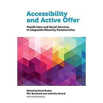 Accessibility and Active Offer - Health Care and Social Services in Li