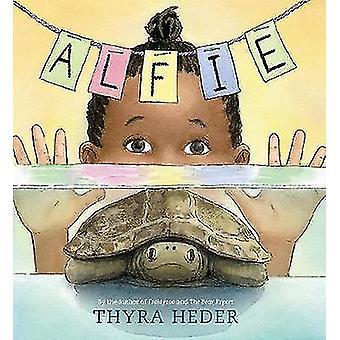 Alfie - (die Schildkröte, die verschwunden sind) von Thyra Heder - 9781419725296 B