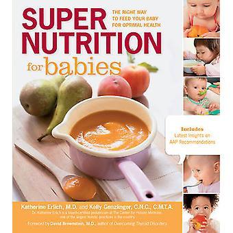 Super näring för spädbarn - rätt sätt att mata ditt barn för Optim