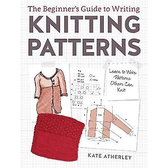 Writing Knitting Patterns - Learn to Write Patterns Others Can Knit by