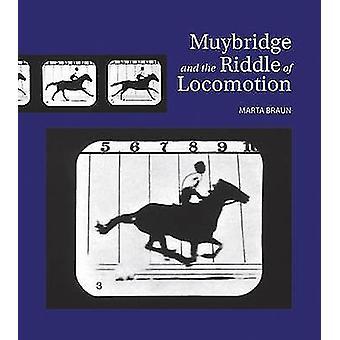 Muybridge en het raadsel van voortbewegen door Marta Braun - 9781770852297