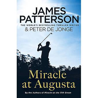 Miracle at Augusta by James Patterson - 9781784750220 Book