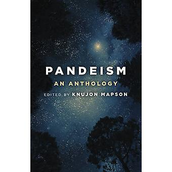 Pandeism - An Anthology by Knujon Mapson - 9781785354120 Book