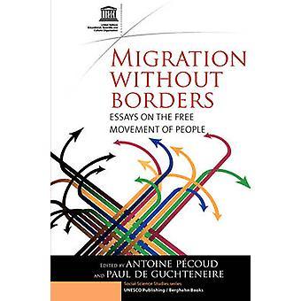 Migration ohne Grenzen - eine Untersuchung über die Freizügigkeit der