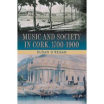 Musik och samhälle i Cork - 1700-1900 av Susan O'Regan - 978178205220
