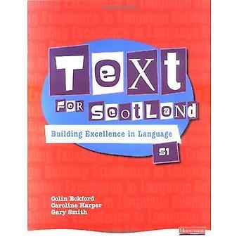 Texte pour l'Écosse S1: vers l'Excellence en langue S1