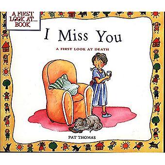 Döden: Jag saknar dig