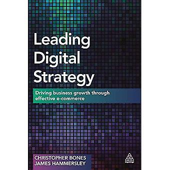 Toonaangevende digitale strategie: Rijden bedrijfsgroei door middel van effectieve E-commerce