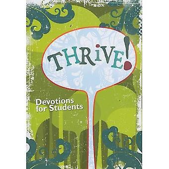 Thrive!: Quick and Easy Devotions for Teens by Teens